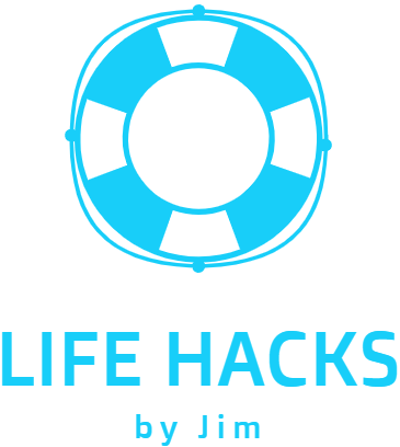 LifeHacks by Jim